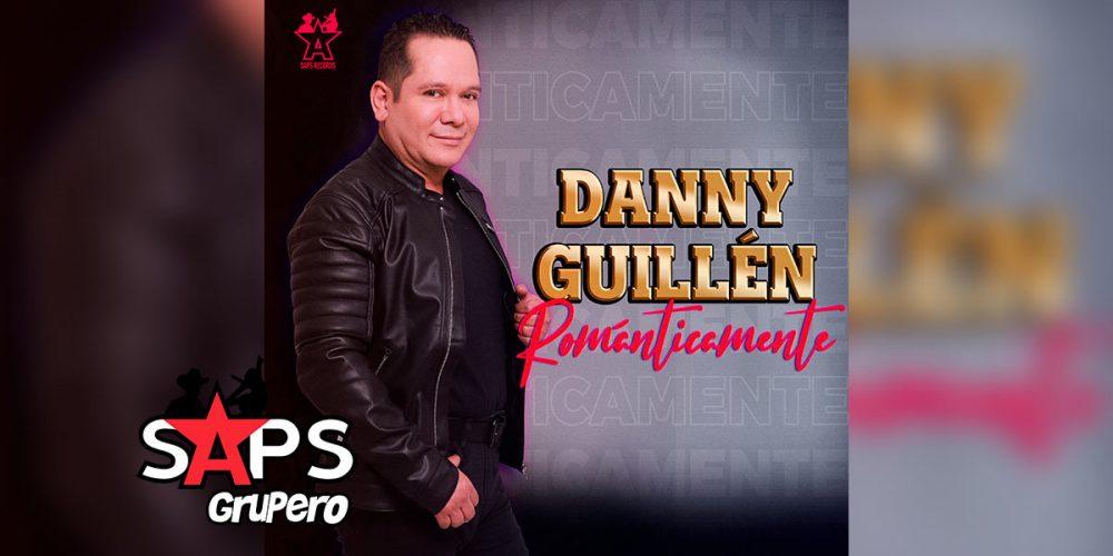 "Déjate cautivar ""ROMÁNTICAMENTE"" por Danny Guillén"