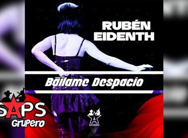 Letra Báilame Despacito – Rubén Eidenth