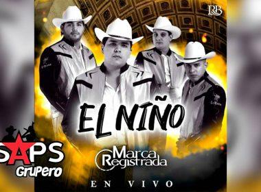 Letra El Niño (En Vivo) – Grupo Marca Registrada