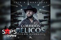 Letra Equipo RR (Con Banda) – Luis R Conriquez