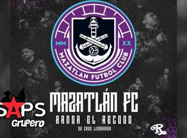 Letra Mazatlán FC – Banda El Recodo