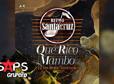 Letra Qué Rico Mambo (En vivo) – Ritmo Santacruz