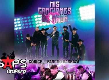 """Códice rinde homenaje a Pancho Barraza con """"Mis Canciones De Amor"""""""
