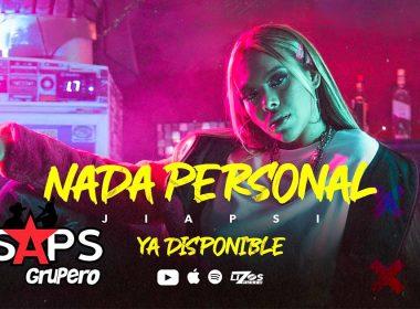"""No hay """"Nada Personal"""" con Jiapsi Yañez"""