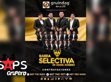 """Banda Selectiva de Ángel Romero presume a su """"Caprichosa"""""""