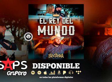 """El Fantasma es el """"Rey Del Mundo"""" y del Regional Mexicano"""