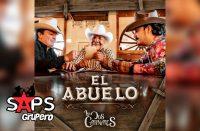 Letra El Abuelo – Los Dos Carnales