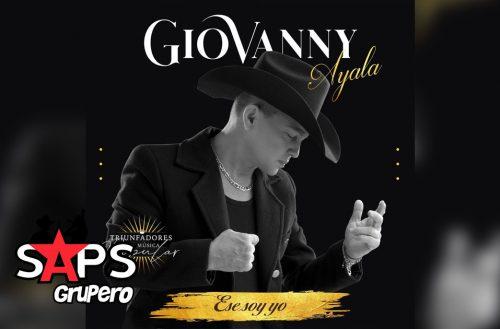 Letra Ese Soy Yo – Giovanny Ayala