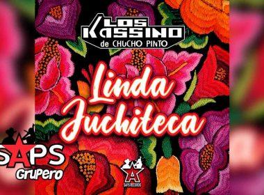 Letra Linda Juchiteca – Los Kassino De Chucho Pinto