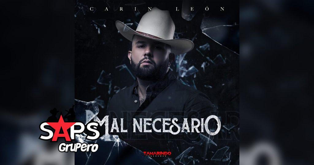 Letra Mal Necesario – Carin León