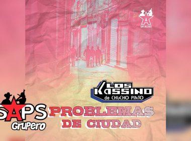 Letra Problemas De Ciudad – Los Kassino De Chucho Pinto