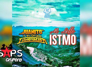 Mi Bello Istmo - Juanito y Su Grupo Innovación