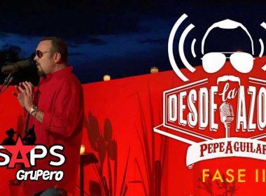 Pepe Aguilar, Desde La Azotea